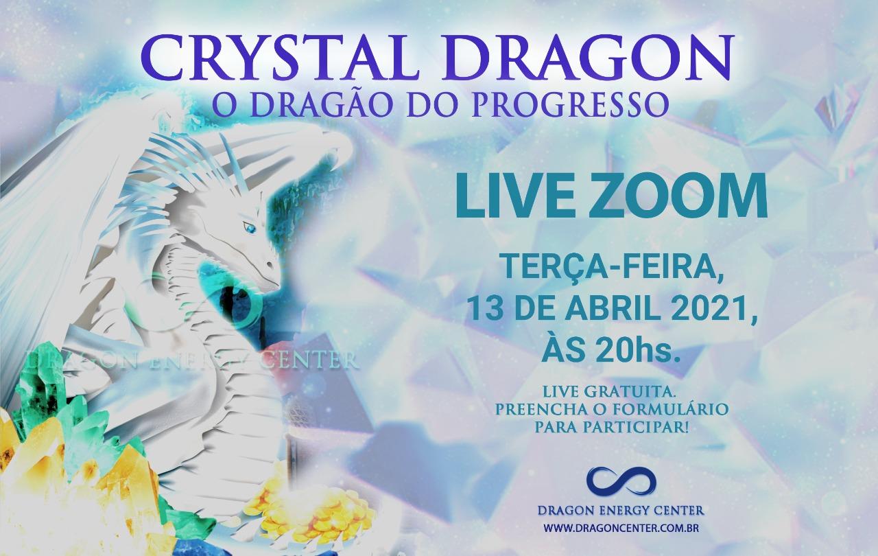 LIVE DRAGÃO DO MÊS - CRISTAL DRAGON