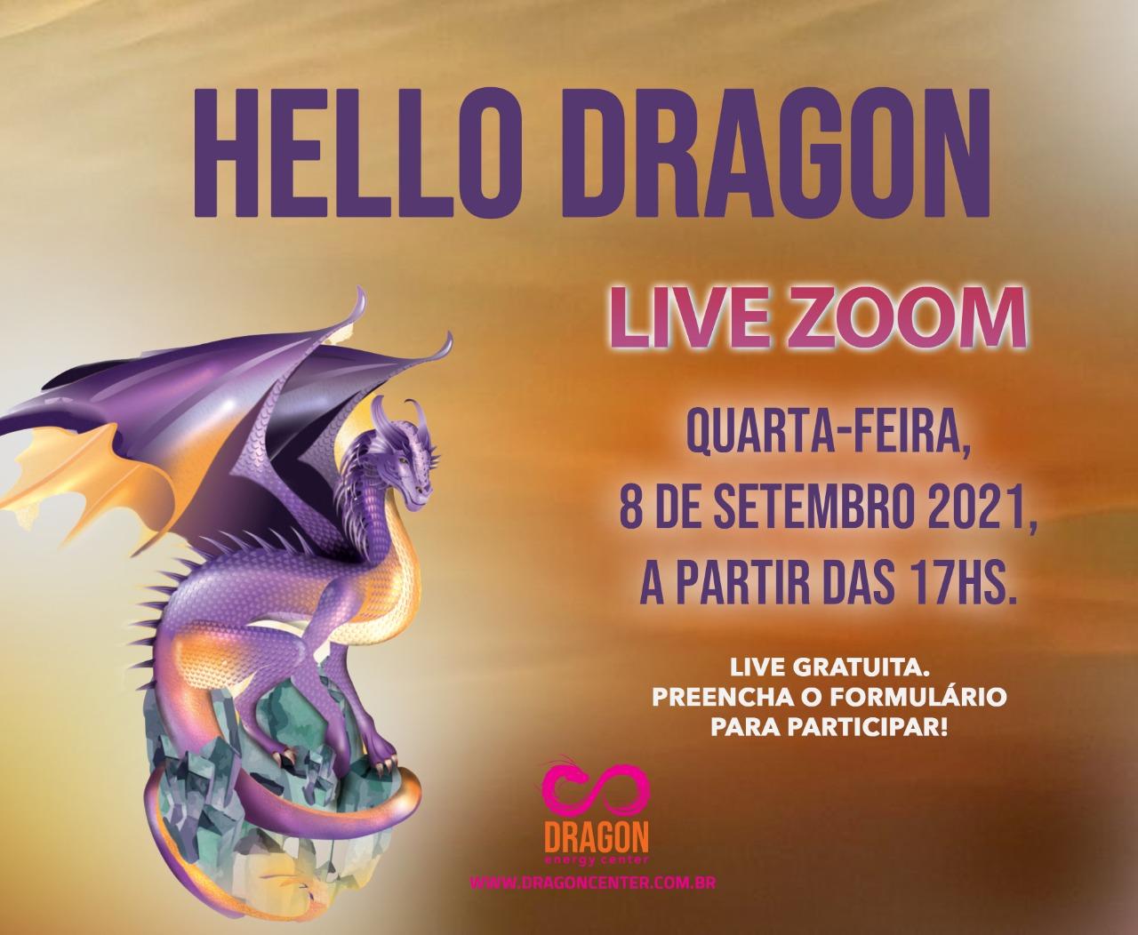 LIVE DRAGÃO DO MÊS - HELLO DRAGON