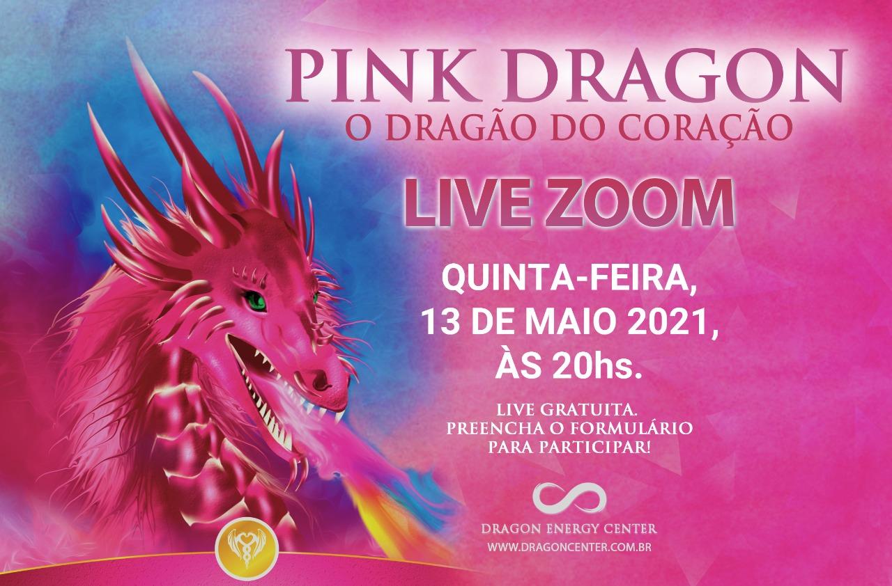 LIVE DRAGÃO DO MÊS - PINK DRAGON